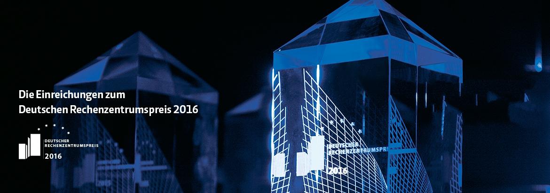 Die Einreichungen zum Deutschen Rechenzentrumspreis 2016